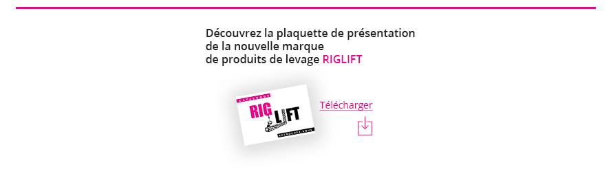 Téléchargez le Catalogue Riglift