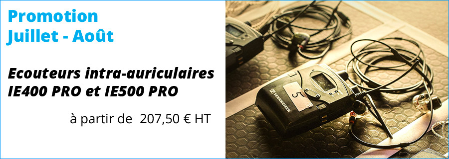 promotion ecouteurs intra auriculaires IE400 IE500